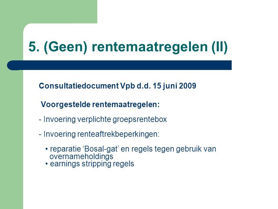 5. (Geen) rentemaatregelen (II)
