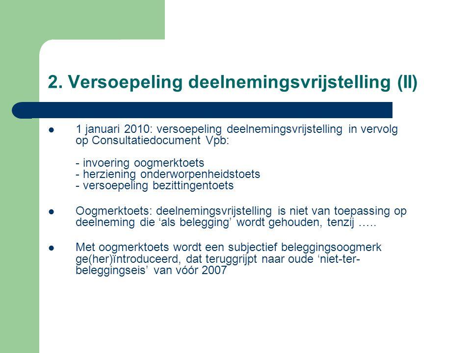 2. Versoepeling deelnemingsvrijstelling (II)