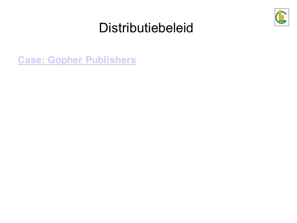 Distributiebeleid Case: Gopher Publishers