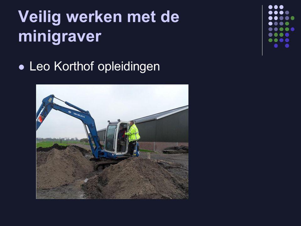 Veilig werken met de minigraver