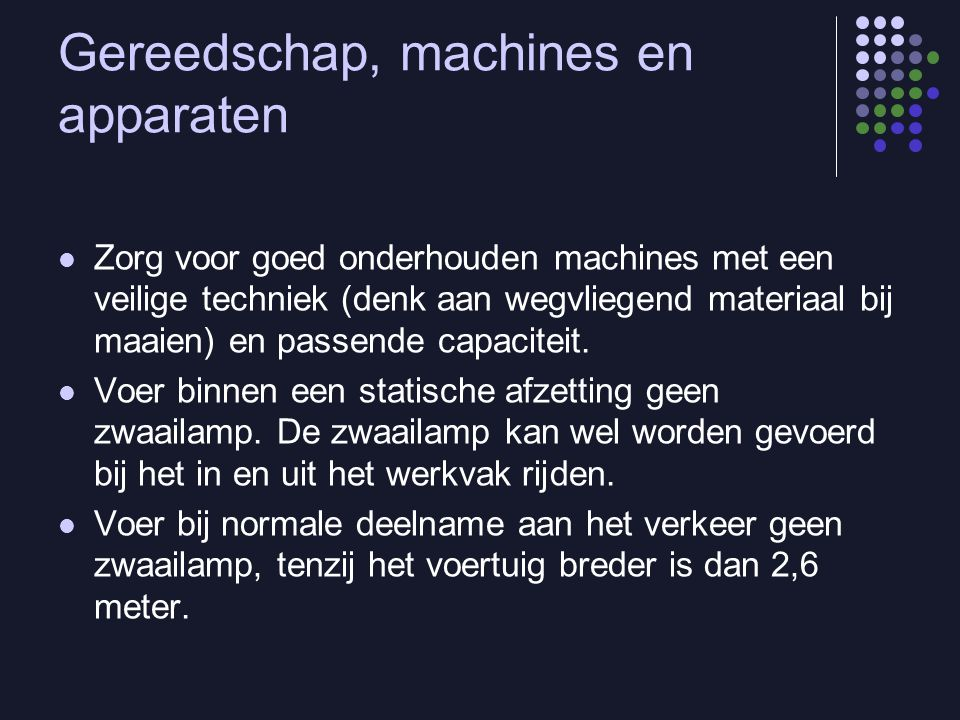 Gereedschap, machines en apparaten