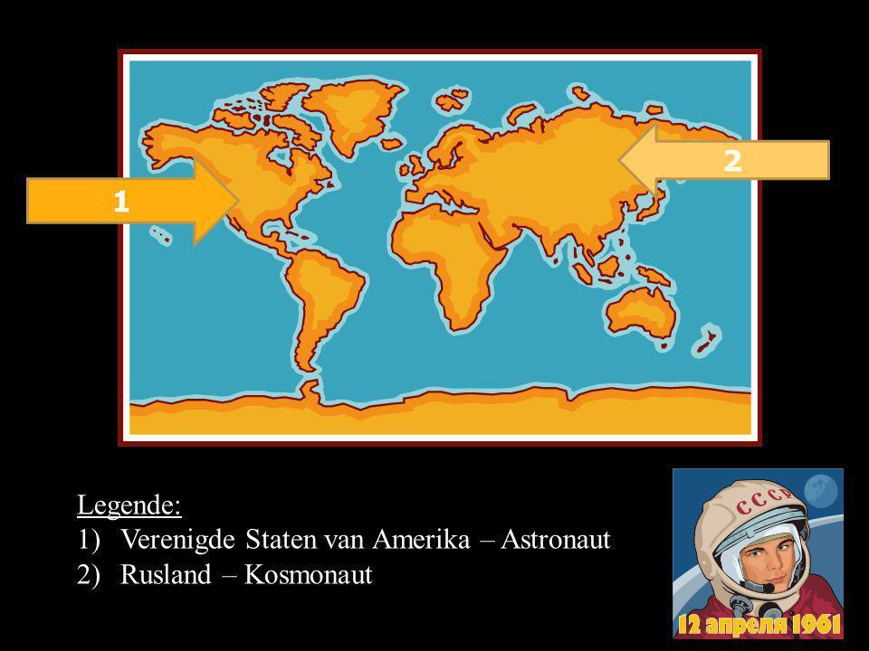 2 1 Legende: Verenigde Staten van Amerika – Astronaut Rusland – Kosmonaut