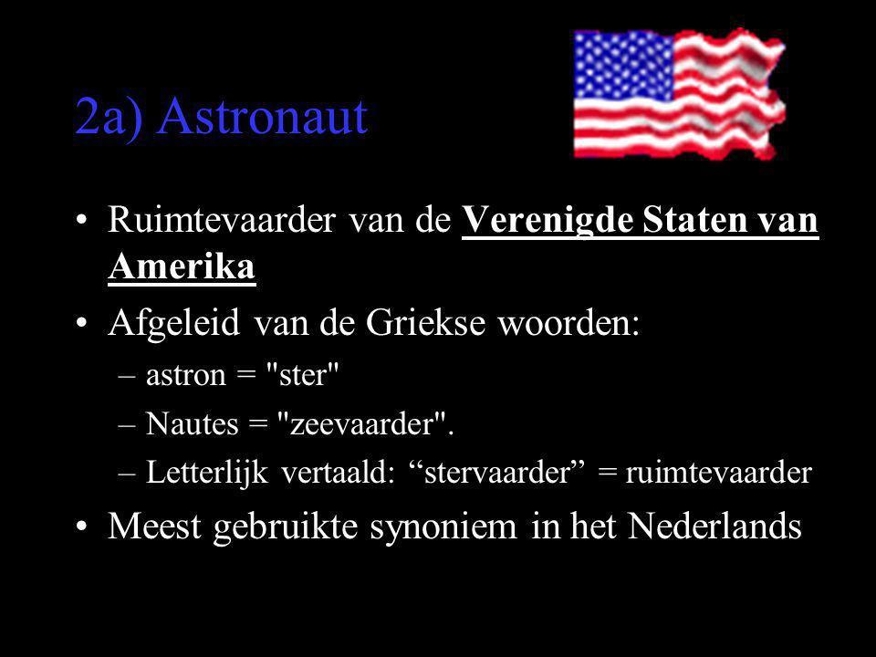 2a) Astronaut Ruimtevaarder van de Verenigde Staten van Amerika