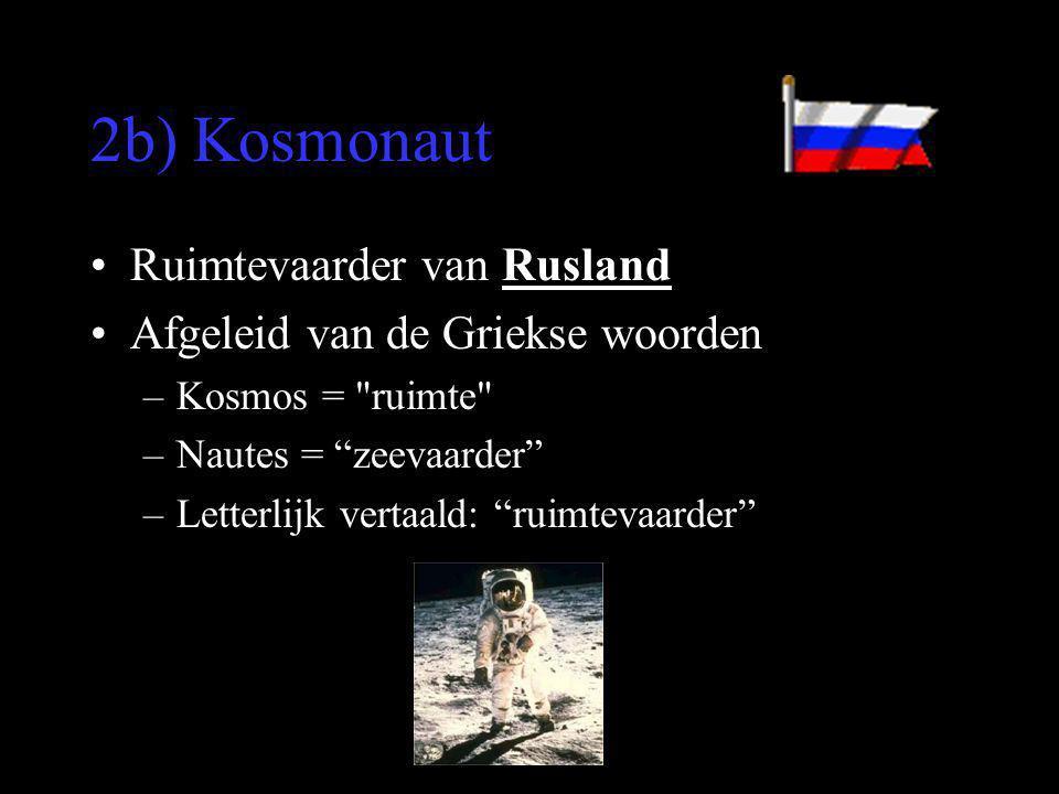 2b) Kosmonaut Ruimtevaarder van Rusland