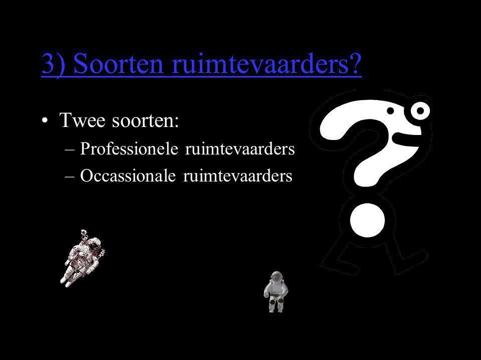 3) Soorten ruimtevaarders