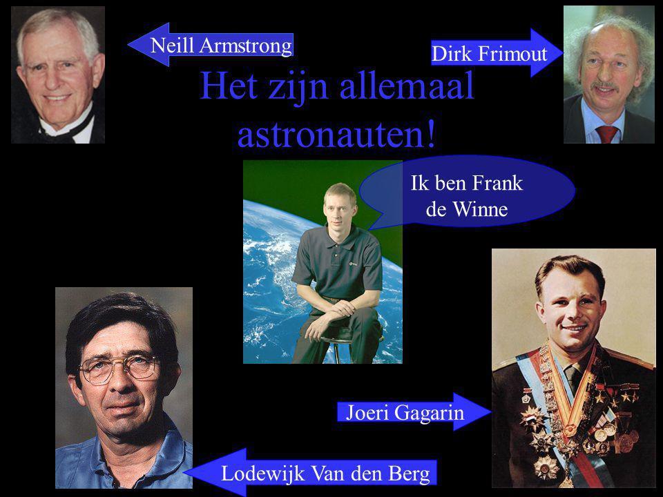 Het zijn allemaal astronauten!