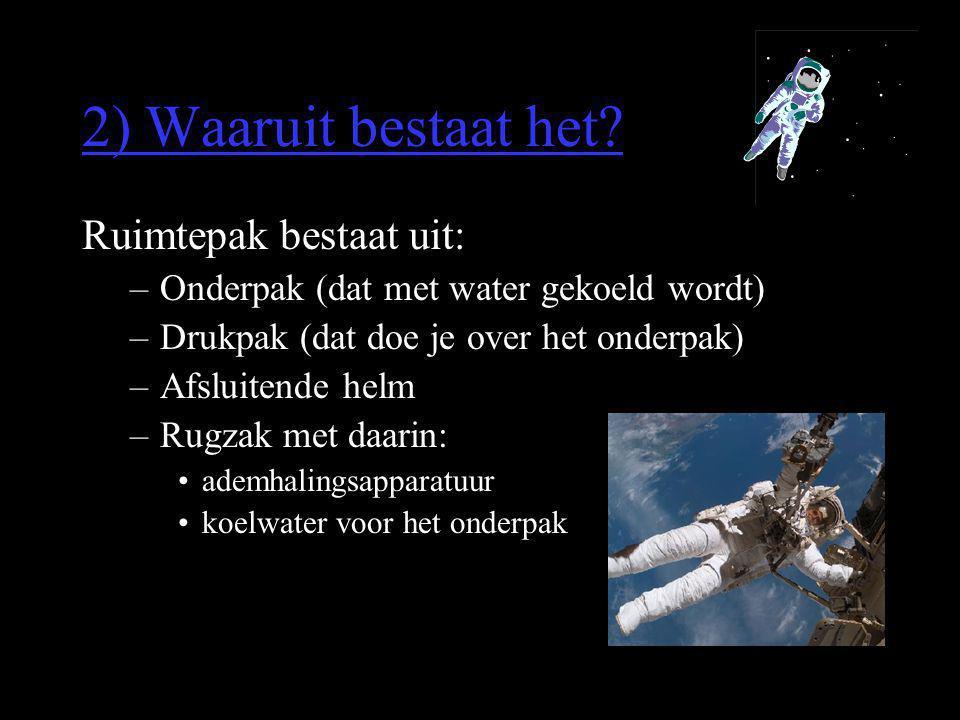 2) Waaruit bestaat het Ruimtepak bestaat uit: