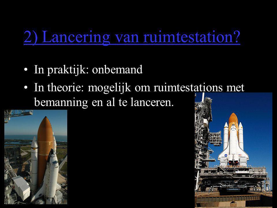 2) Lancering van ruimtestation