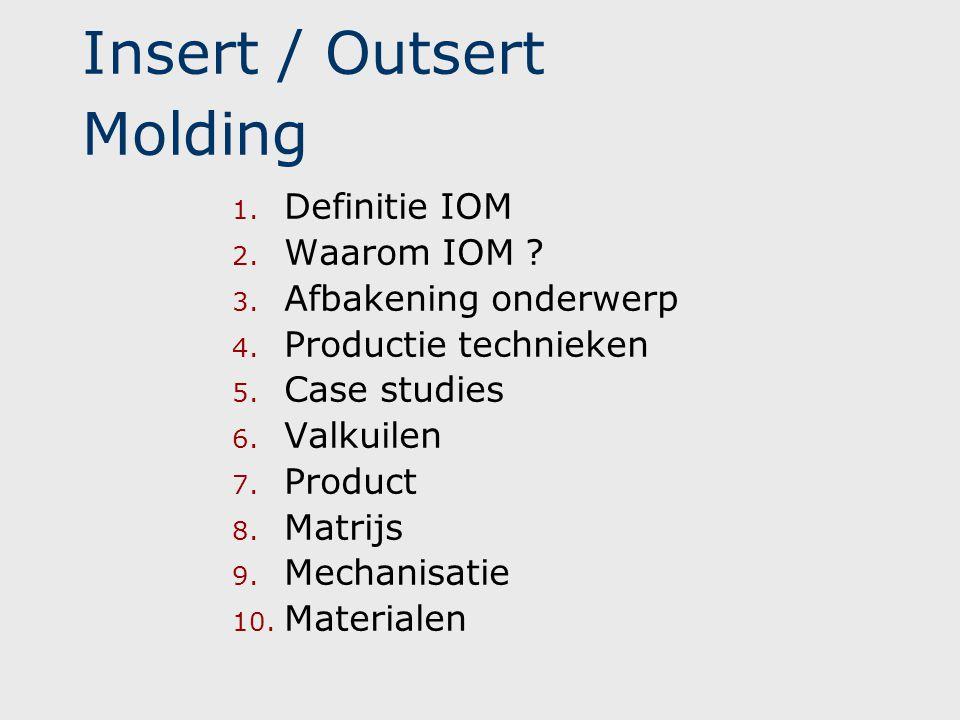 Insert / Outsert Molding