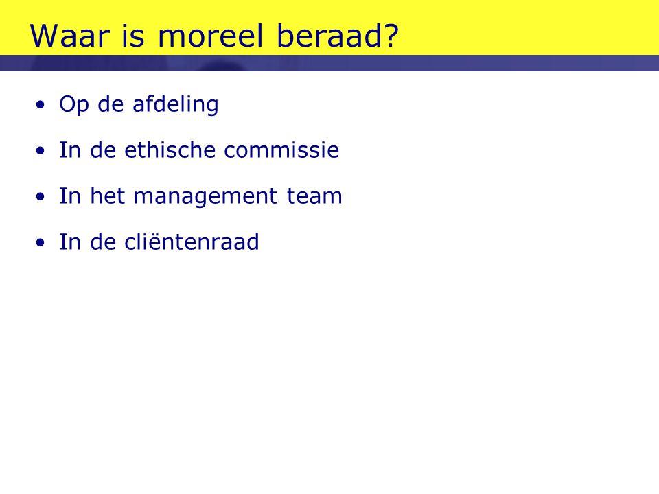Waar is moreel beraad Op de afdeling In de ethische commissie