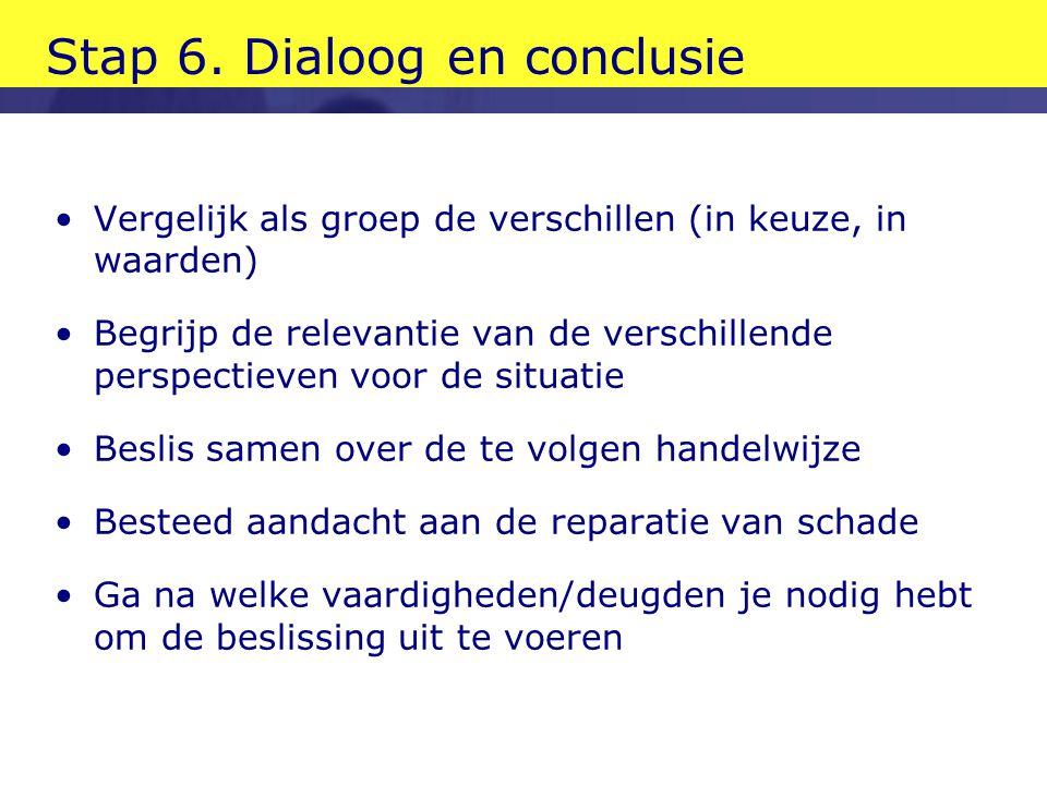 Stap 6. Dialoog en conclusie