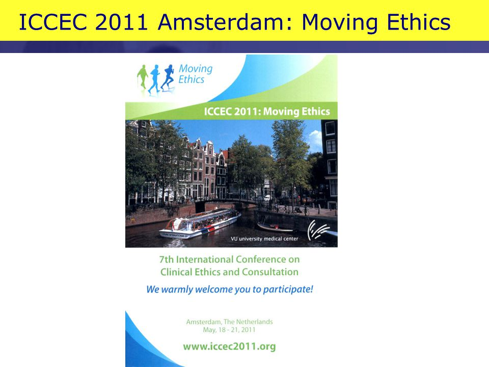 ICCEC 2011 Amsterdam: Moving Ethics