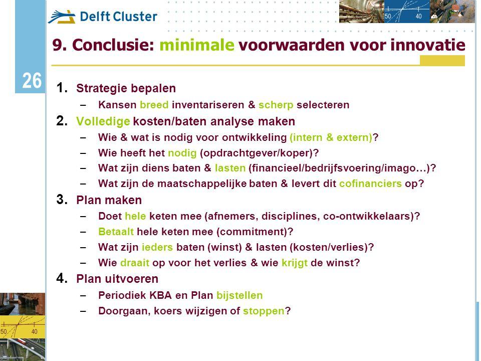9. Conclusie: minimale voorwaarden voor innovatie