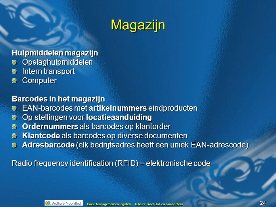 Magazijn Hulpmiddelen magazijn Opslaghulpmiddelen Intern transport