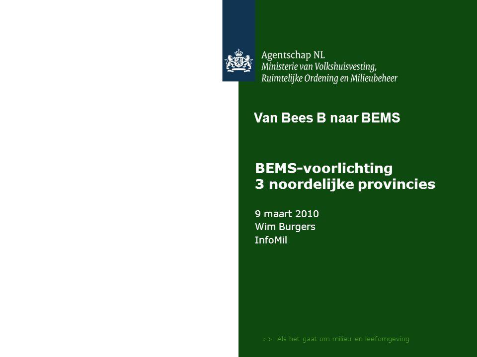 BEMS-voorlichting 3 noordelijke provincies