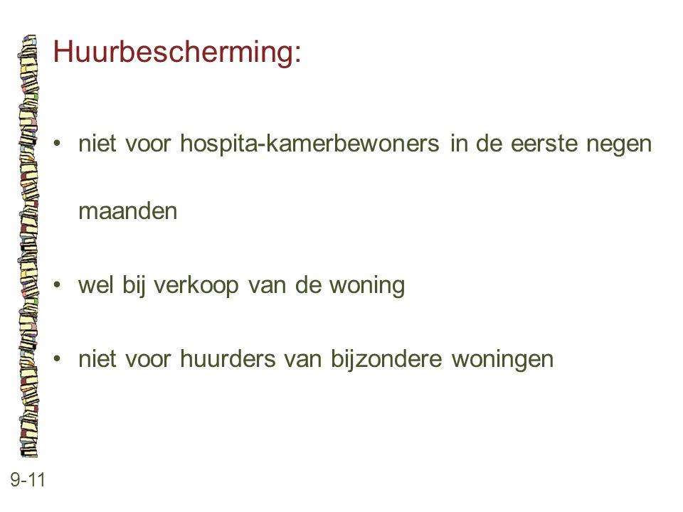 Huurbescherming: niet voor hospita-kamerbewoners in de eerste negen maanden. wel bij verkoop van de woning.