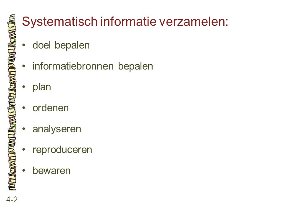 Systematisch informatie verzamelen: