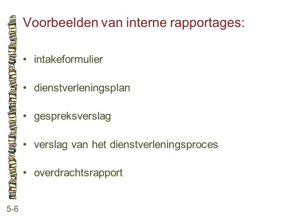 Voorbeelden van interne rapportages: