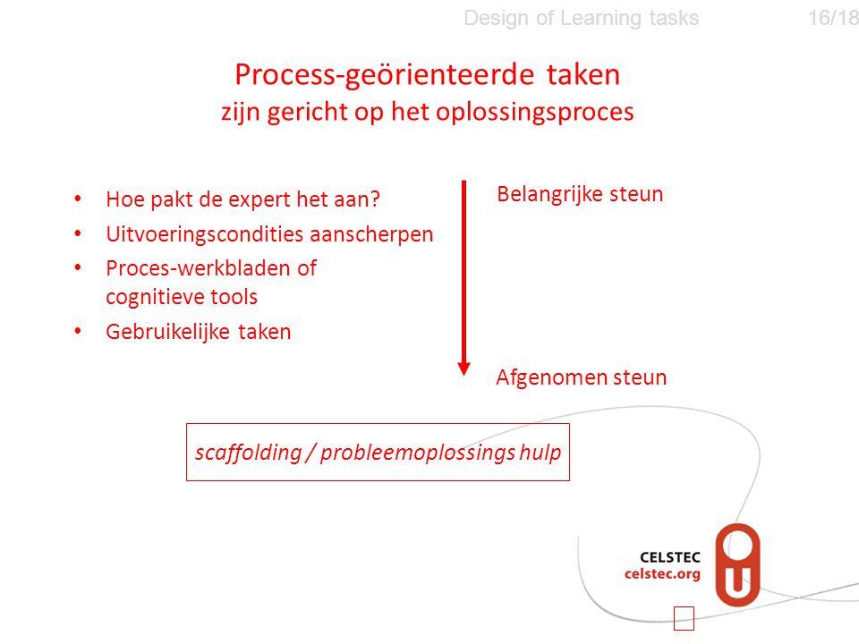 Process-geörienteerde taken zijn gericht op het oplossingsproces