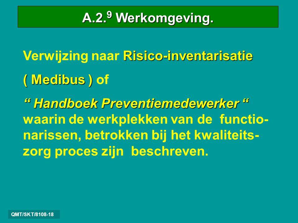 Verwijzing naar Risico-inventarisatie ( Medibus ) of