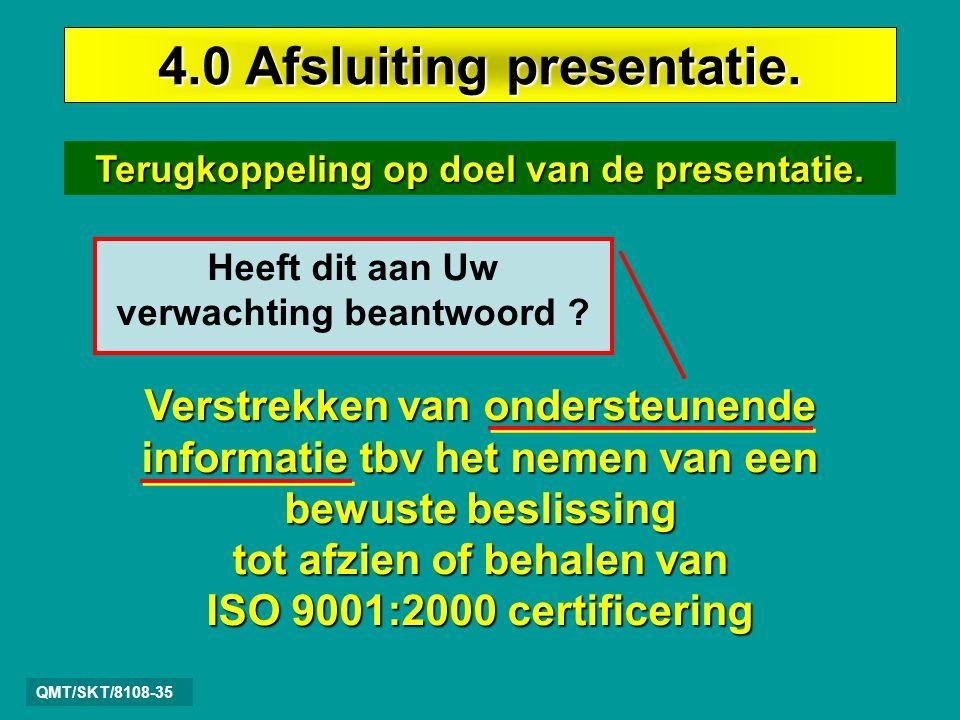 4.0 Afsluiting presentatie.