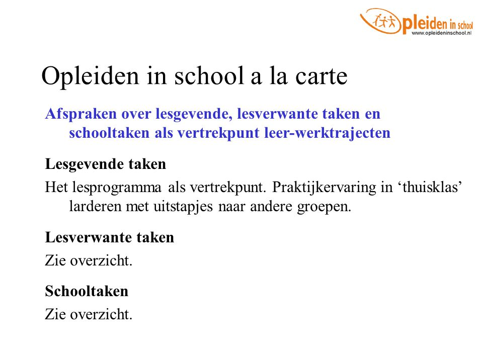 Opleiden in school a la carte