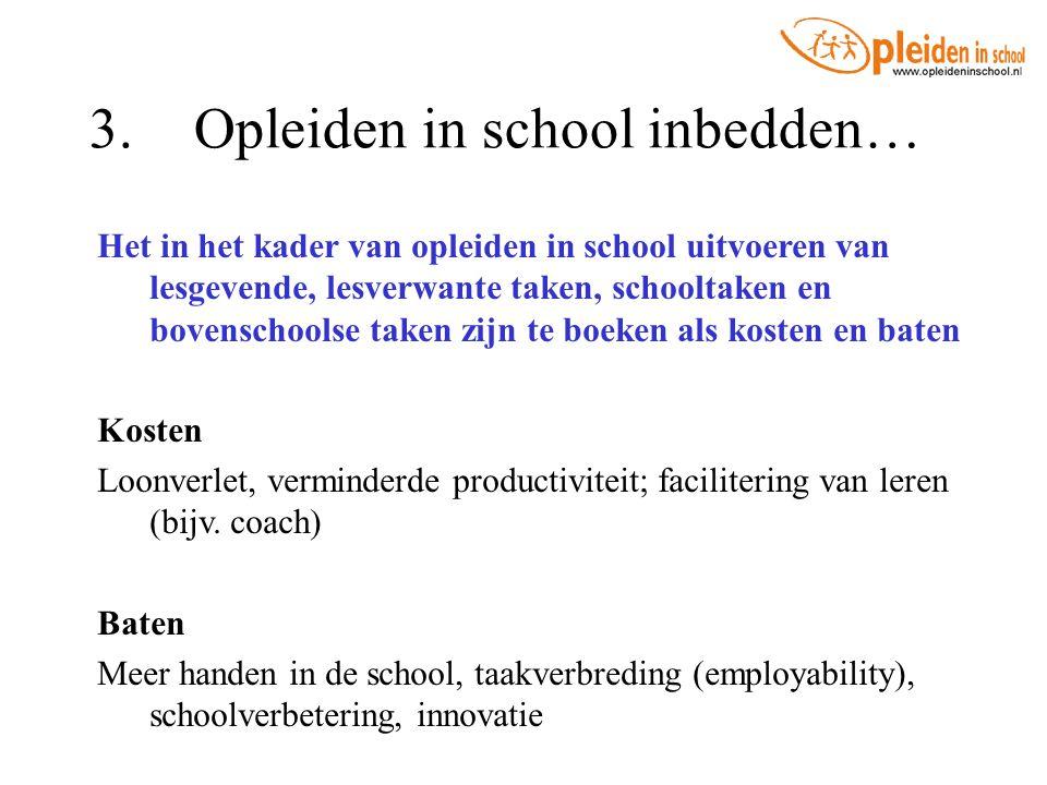 3. Opleiden in school inbedden…