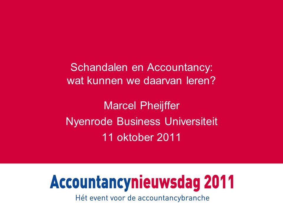 Schandalen en Accountancy: wat kunnen we daarvan leren
