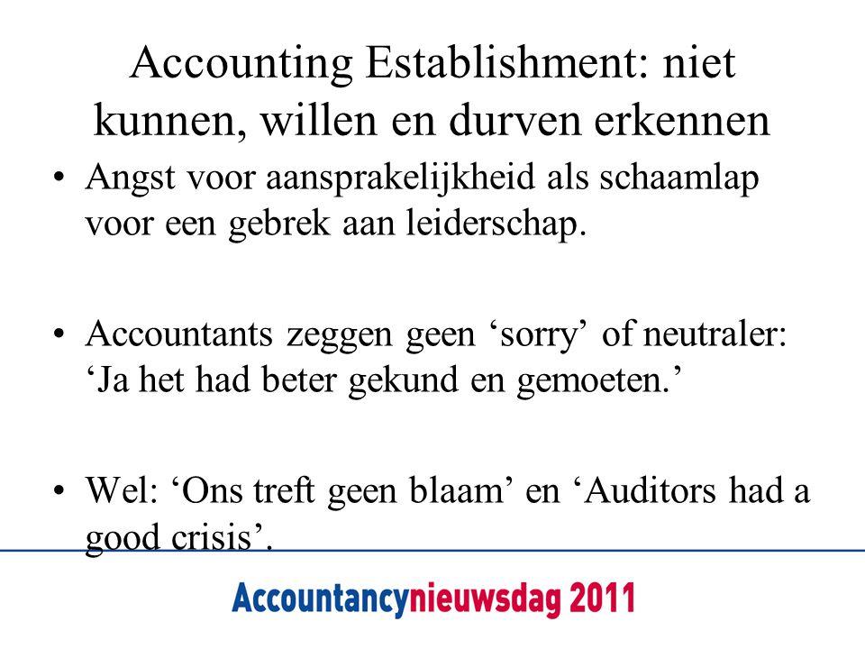 Accounting Establishment: niet kunnen, willen en durven erkennen