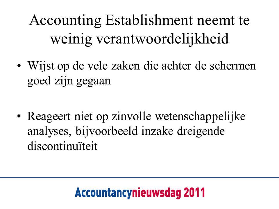 Accounting Establishment neemt te weinig verantwoordelijkheid