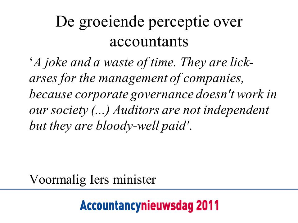 De groeiende perceptie over accountants