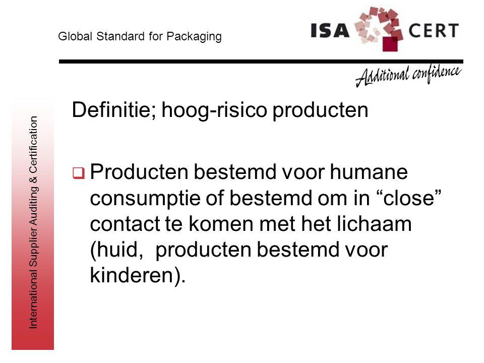 Definitie; hoog-risico producten