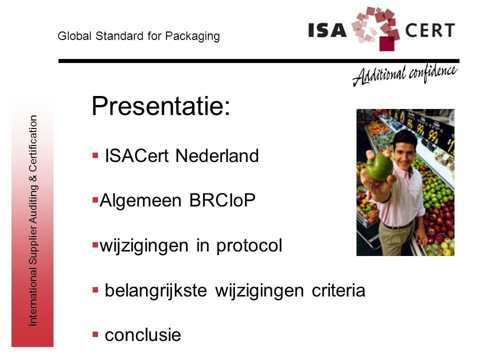 Presentatie: ISACert Nederland Algemeen BRCIoP wijzigingen in protocol