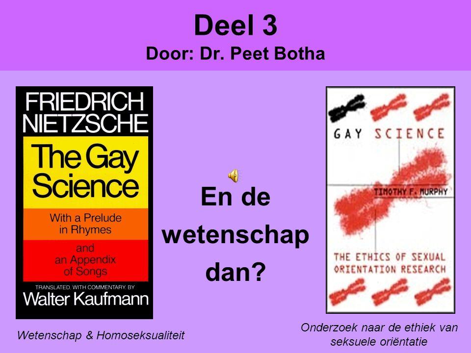 Deel 3 Door: Dr. Peet Botha