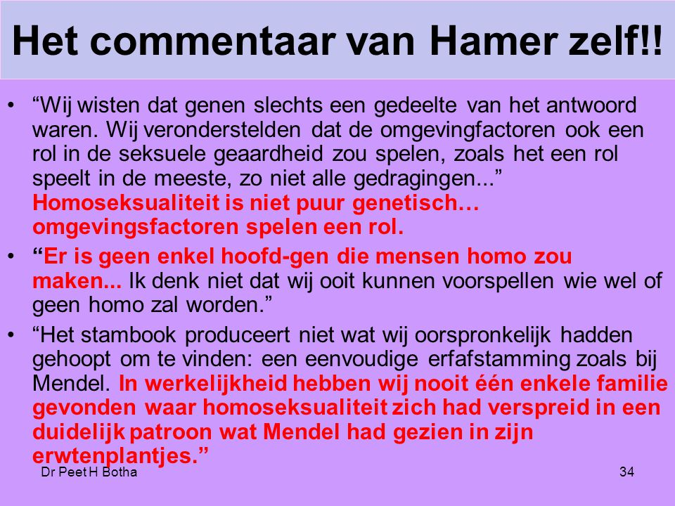 Het commentaar van Hamer zelf!!