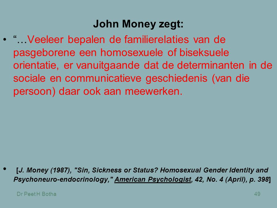 John Money zegt: