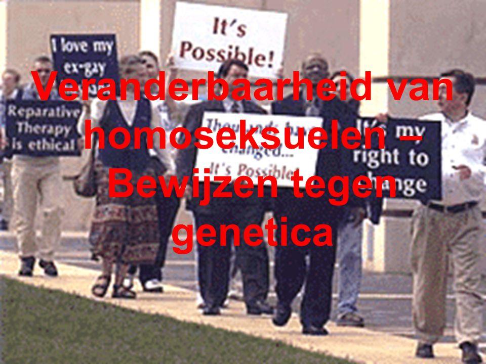 Veranderbaarheid van homoseksuelen – Bewijzen tegen genetica