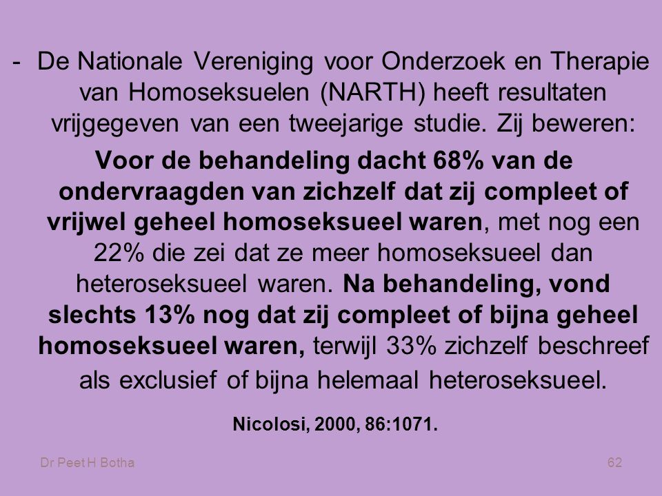 De Nationale Vereniging voor Onderzoek en Therapie van Homoseksuelen (NARTH) heeft resultaten vrijgegeven van een tweejarige studie. Zij beweren: