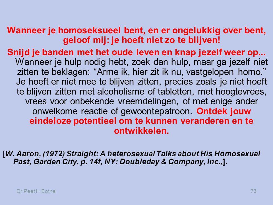 Wanneer je homoseksueel bent, en er ongelukkig over bent, geloof mij: je hoeft niet zo te blijven!