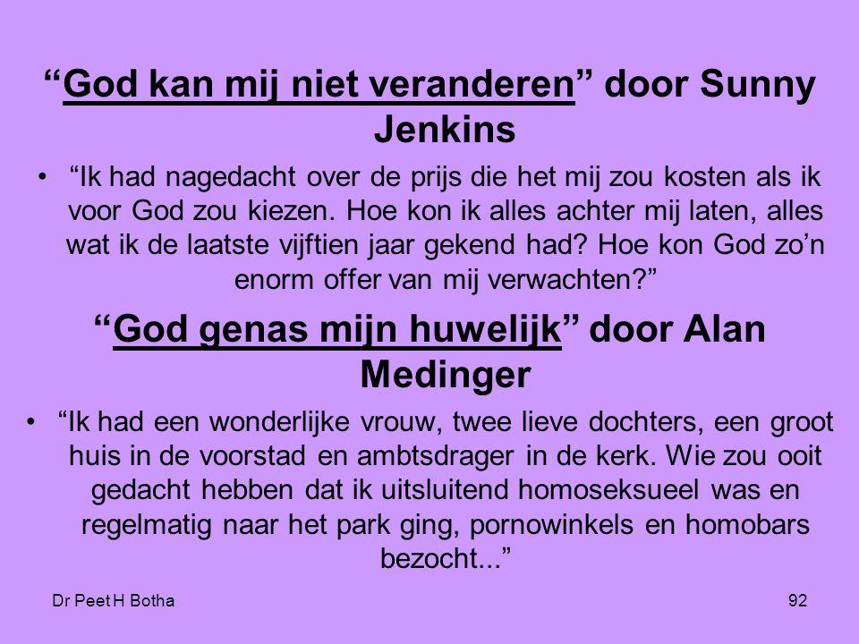 God kan mij niet veranderen door Sunny Jenkins