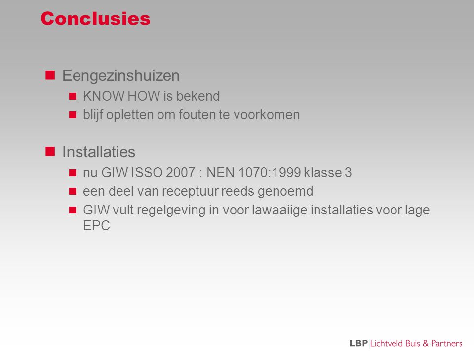 Conclusies Eengezinshuizen Installaties KNOW HOW is bekend