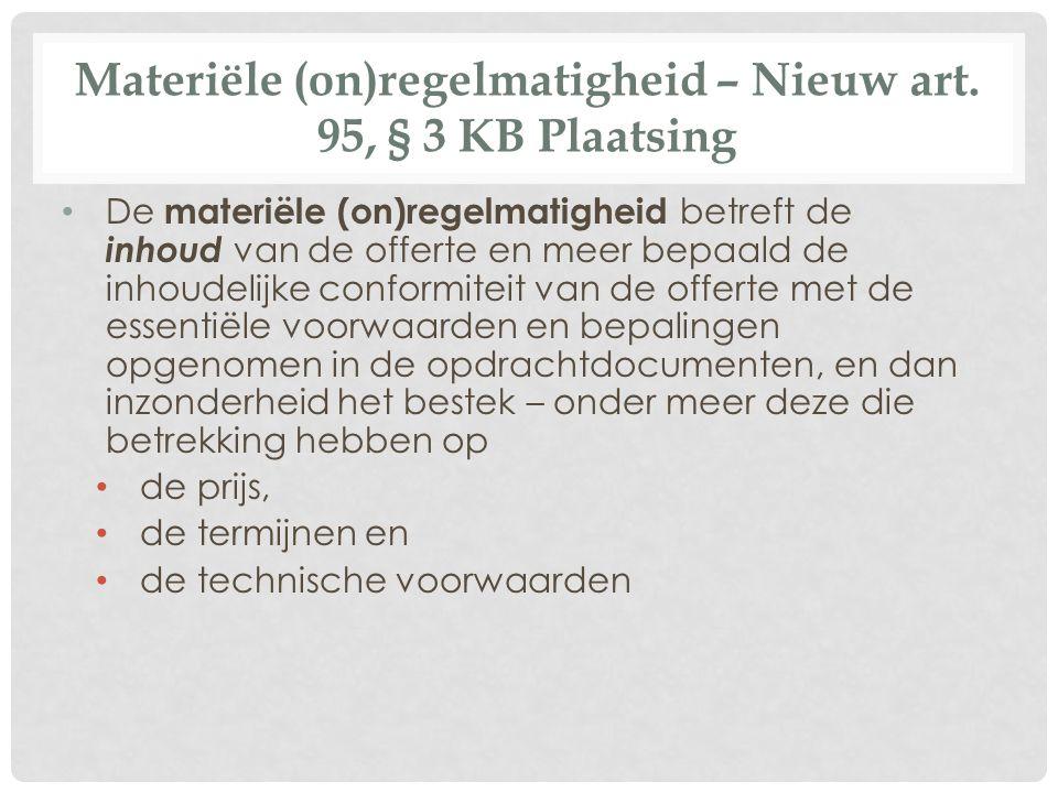 Materiële (on)regelmatigheid – Nieuw art. 95, § 3 KB Plaatsing