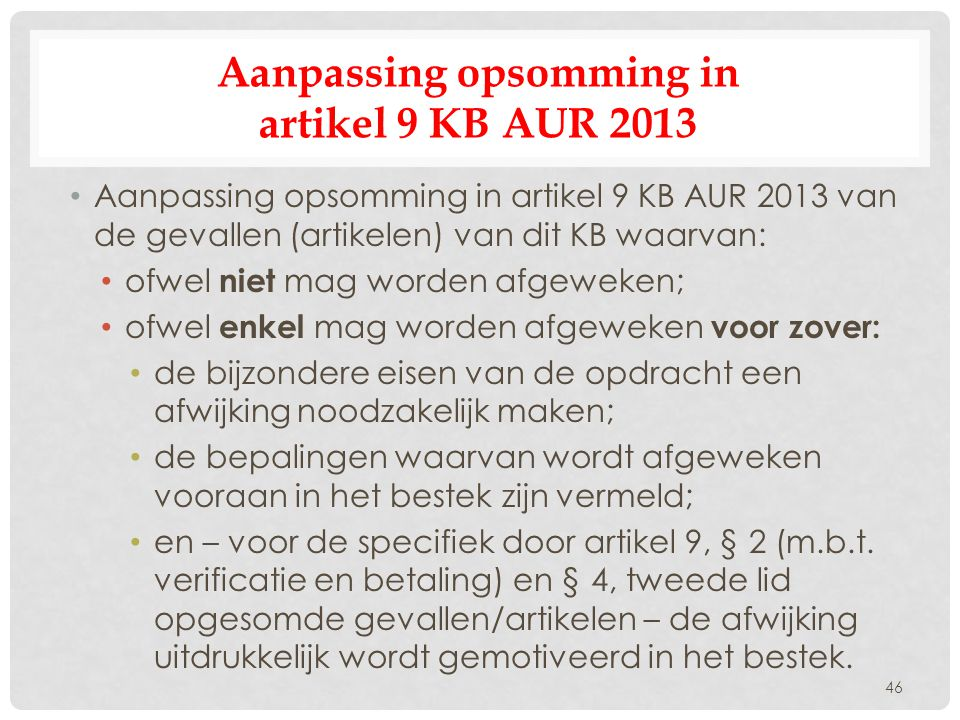 Aanpassing opsomming in artikel 9 KB AUR 2013