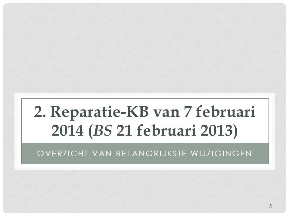 2. Reparatie-KB van 7 februari 2014 (BS 21 februari 2013)