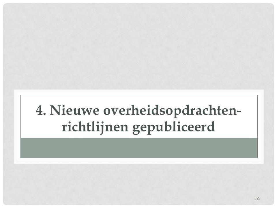 4. Nieuwe overheidsopdrachten- richtlijnen gepubliceerd