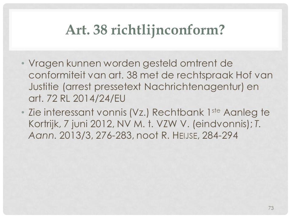 Art. 38 richtlijnconform