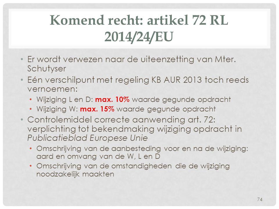 Komend recht: artikel 72 RL 2014/24/EU