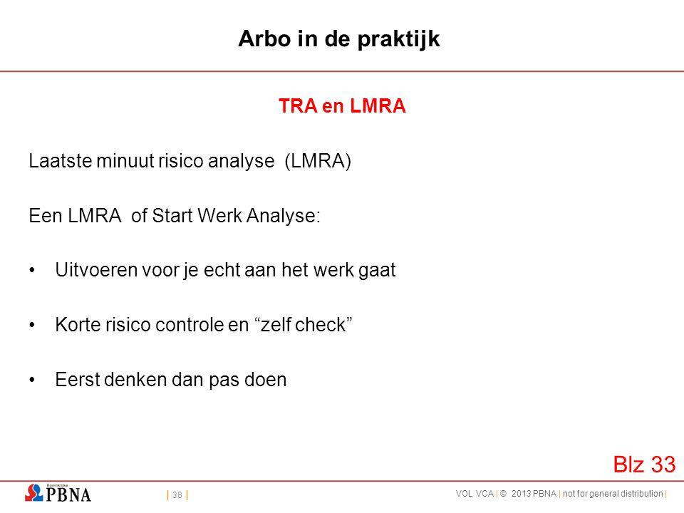 Arbo in de praktijk Blz 33 TRA en LMRA