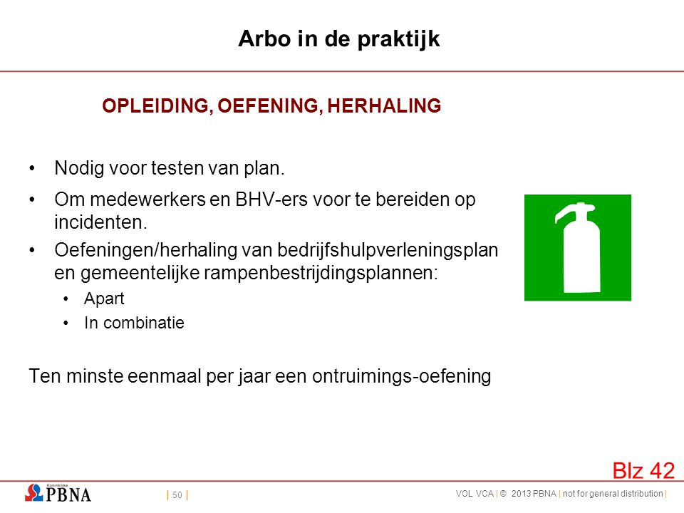 OPLEIDING, OEFENING, HERHALING