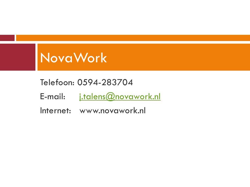 NovaWork Telefoon: 0594-283704 E-mail: j.talens@novawork.nl
